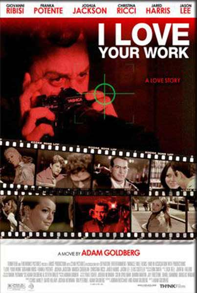 I Love Your Work (2003) - Movie Poster