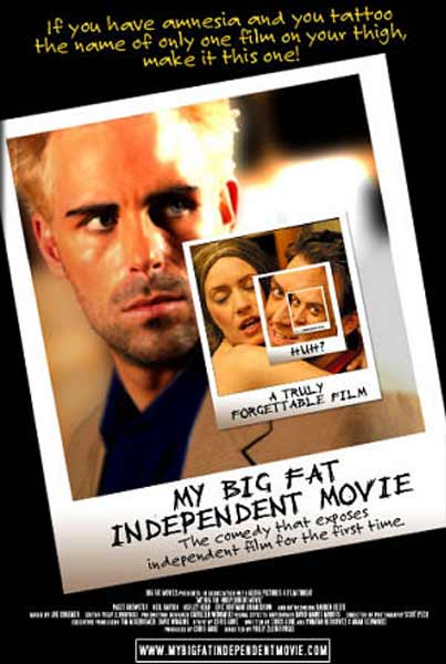 My Big Fat Independent Movie (2005) - Movie Poster