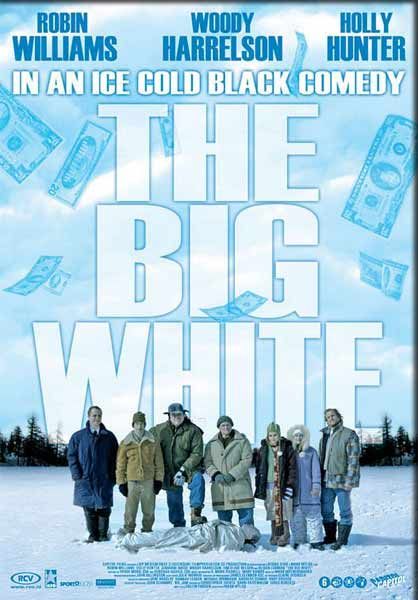 Big White, The (2005) - Movie Poster