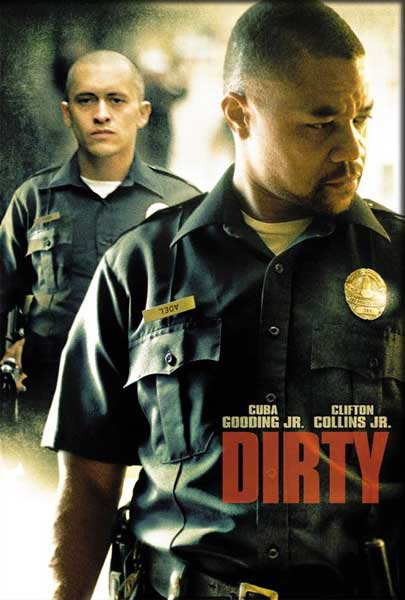 Dirty (2005) - Movie Poster
