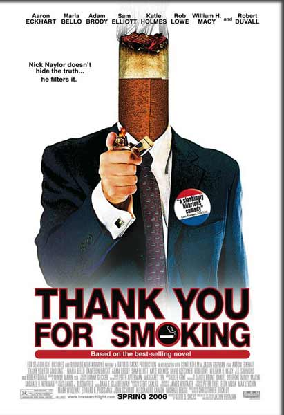 Thank You for Smoking (2005) - Movie Poster