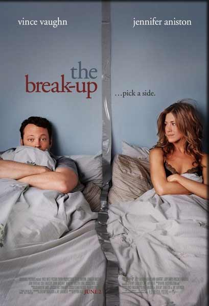 Break Up, The (2006) - Movie Poster