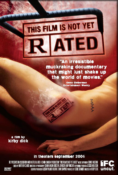 This Film Is Not Yet Rated (2006) - Movie Poster