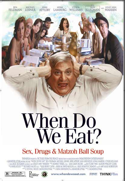 When Do We Eat? (2005) - Movie Poster
