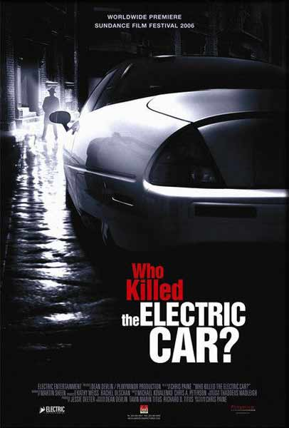 Who Killed the Electric Car? (2006) - Movie Poster