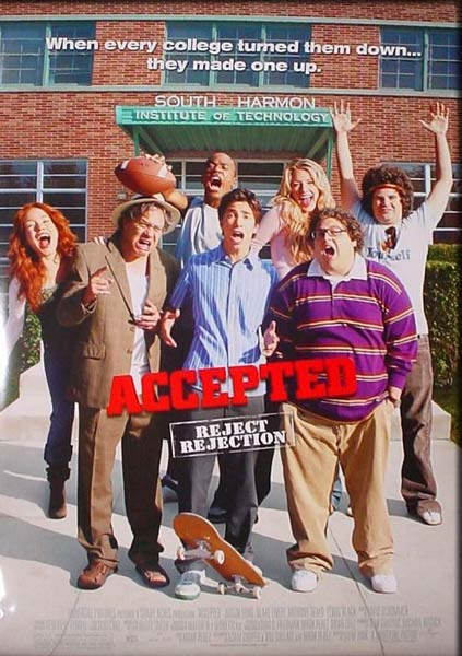 Accepted (2006) - Movie Poster