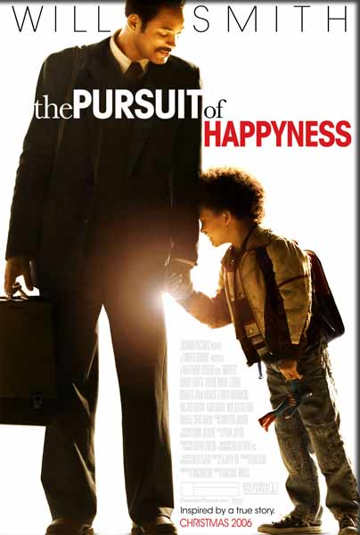 Pursuit of Happyness, The (2006) - Movie Poster