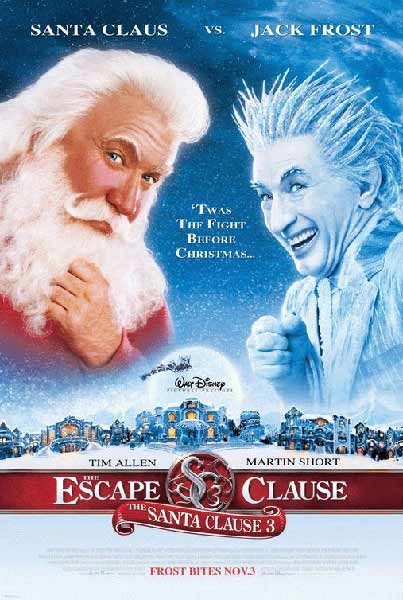 Santa Clause 3: The Escape Clause, The (2006) - Movie Poster