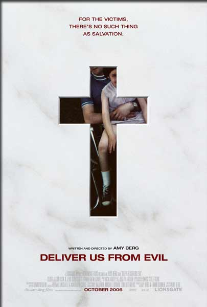 Deliver Us from Evil (2006) - Movie Poster