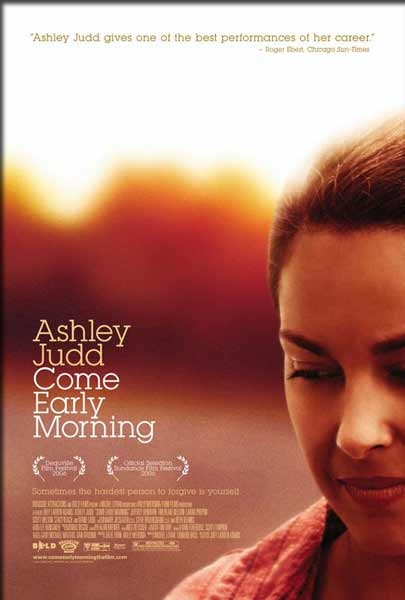 Come Early Morning (2006) - Movie Poster