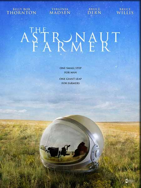 Astronaut Farmer, The (2007) - Movie Poster