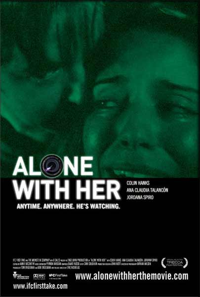 Alone with Her (2006) - Movie Poster