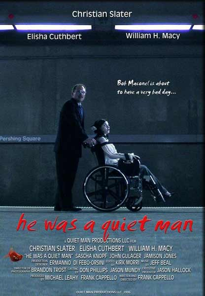 He Was a Quiet Man (2007) - Movie Poster
